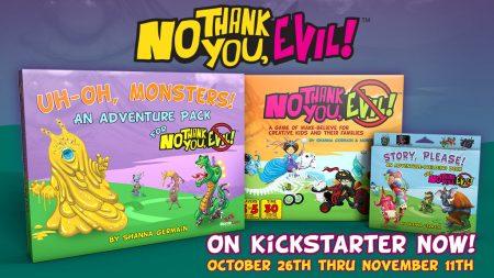 No Thank You, Evil! The Adventures Continue Kickstarter 2