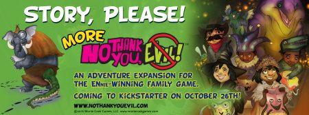 No Thank You, Evil! The Adventures Continue