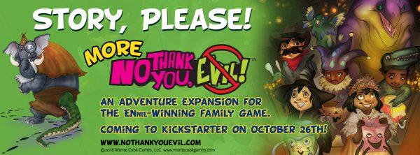 More No Thank You, Evil! Kickstarter 2