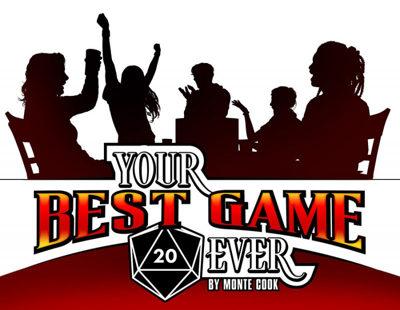 Your Best Game Ever (T.O.S.) -  Monte Cook Games