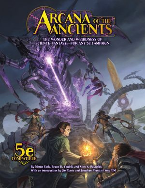 Arcana of the Ancients -  Monte Cook Games