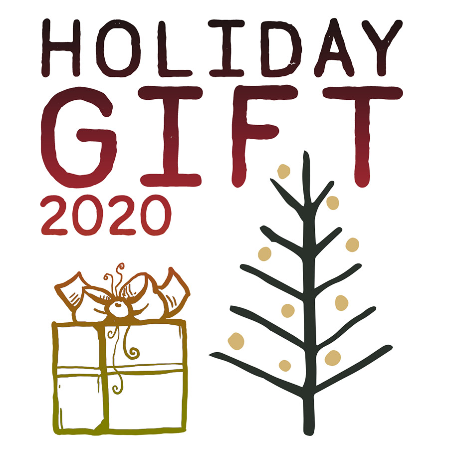 Image of stylized Gift & Tree with text that reads Holiday Gift 2020