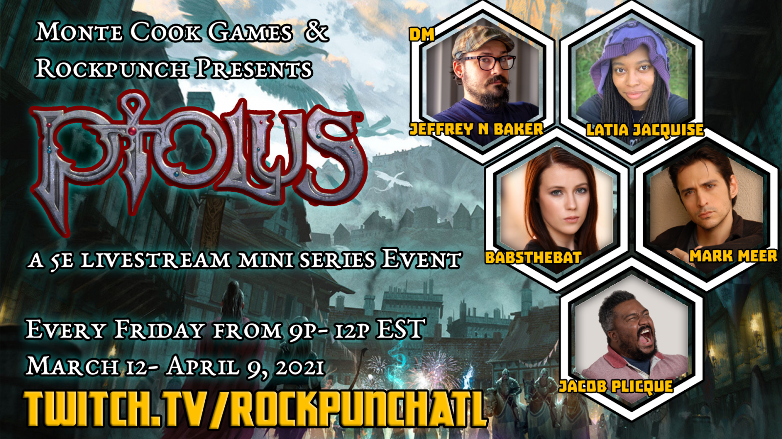 Image of RockPunchAlt Twitch channel showcasing the Ptolus livestream mini series event to be streamed every Friday between March 12th and April 9th. Image shows photos of the GM and cast members over a Ptolus illustration.