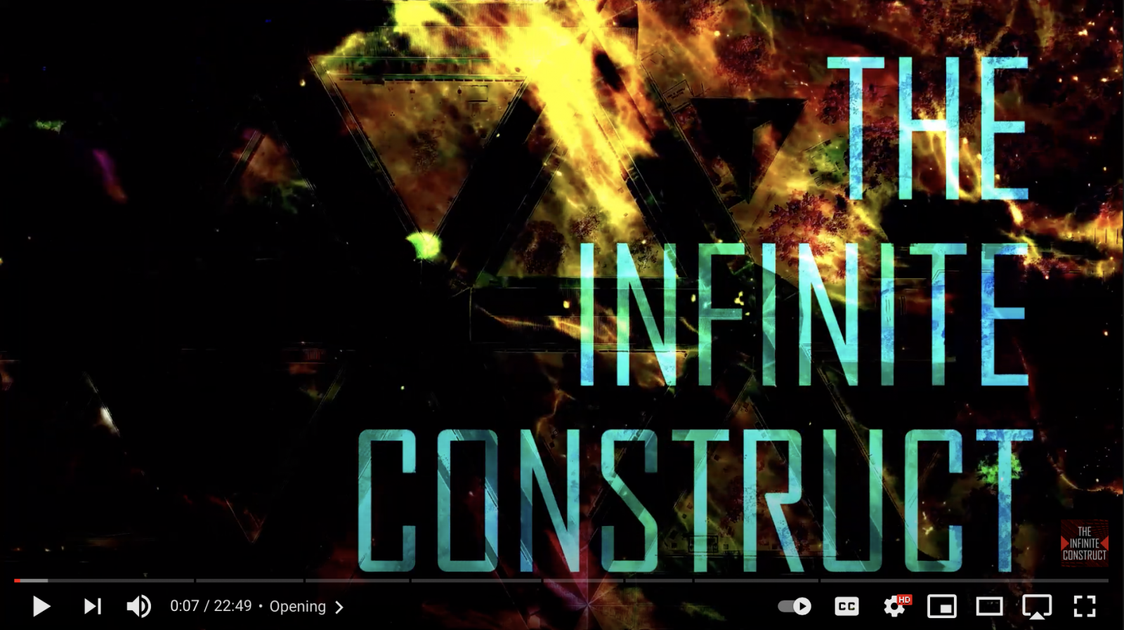 A screen shot of the opening of a video, with the words The Infinite Construct.